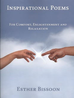 Inspirational Poems: For Comfort, Enlightenment and Relaxation (Paperback)
