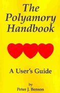 The Polyamory Handbook: A User's Guide (Paperback)