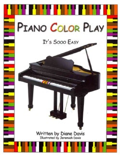 Piano Color Play: It's Sooo Easy (Paperback)