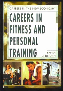 Careers in Fitness and Personal Training (Paperback)