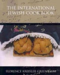 The International Jewish Cook Book (Paperback)