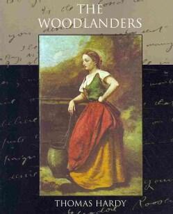 The Woodlanders (Paperback)