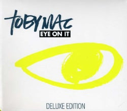 Tobymac - Eye On It (Deluxe)