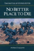No Better Place to Die: The Battle of Stones River (Paperback)