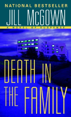 Death in the Family: A Novel of Suspense (Paperback)