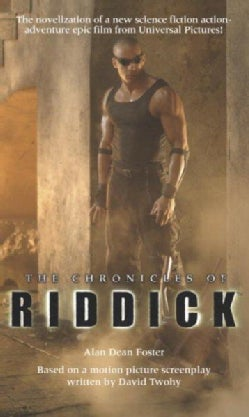 The Chronicles of Riddick (Paperback)