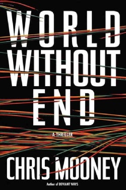 World Without End: A Thriller (Paperback)