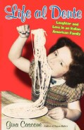 Life al Dente: Laughter and Love in an Italian-American Family (Paperback)