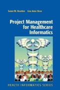 Project Management for Healthcare Informatics (Paperback)