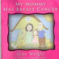 My Mommy Has Breast Cancer (Paperback)