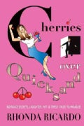 Cherries over Quicksand: Fun Stories from Men Who Returned to Their Resilient Women and More (Paperback)