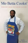Mo Betta Cookn' (Hardcover)