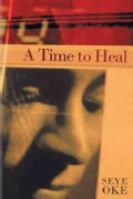 A Time to Heal (Paperback)