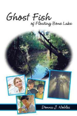 Ghost Fish of Floating Bone Lake (Hardcover)
