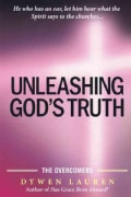Unleashing God's Truth: The Overcomers (Paperback)
