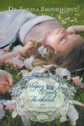 Sleeping Beauty Awakened: From Peasant to Princess to Queen (Paperback)