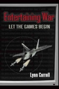 Entertaining War: Let the Games Begin (Paperback)