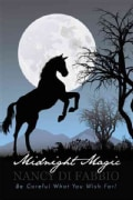 Midnight Magic: Be Careful What You Wish For! (Hardcover)