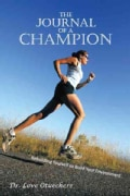 The Journal of a Champion: Rebuilding Yourself to Build Your Environment (Paperback)