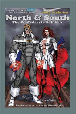 North & South: The Confederate Soldiers (Paperback)