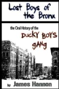 Lost Boys of the Bronx: The Oral History of the Ducky Boys Gang (Paperback)