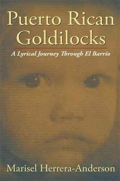 Puerto Rican Goldilocks: A Lyrical Journey Through El Barrio (Paperback)
