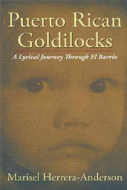 Puerto Rican Goldilocks: A Lyrical Journey Through El Barrio (Paperback)