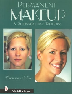 Permanent Makeup and Reconstructive Tattooing (Paperback)