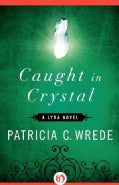Caught in Crystal (Paperback)