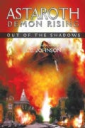 Astaroth: Demon Rising-Out of the Shadows (Paperback)