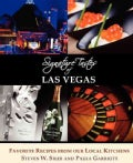 Signature Tastes of Las Vegas: Favorite Recipes of Our Local Restaurants (Paperback)