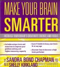 Make Your Brain Smarter: Increase Your Brain's Creativity, Energy, and Focus (CD-Audio)