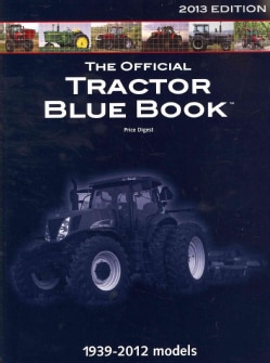 The Official Tractor Blue Book 2013 (Paperback)