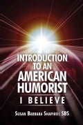 Introduction to an American Humorist: I Believe (Paperback)