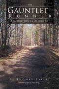 The Gauntlet Runner: A Tale from the French and Indian War (Hardcover)