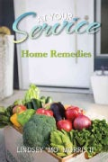 At Your Service: Home Remedies (Hardcover)