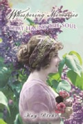 Whispering Memories That Haunt the Soul (Hardcover)