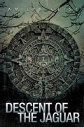 Descent of the Jaguar (Paperback)