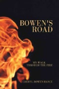 Bowen's Road: My Walk Through the Fire (Hardcover)