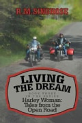 Living the Dream: Harley Woman: Tales from the Open Road (Paperback)