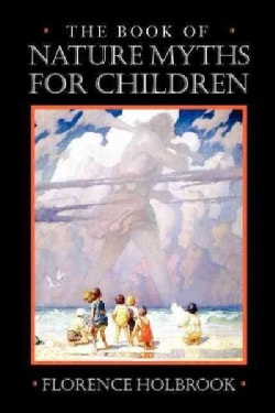 Book of Nature Myths for Children (Paperback)