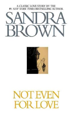 Not Even for Love (Paperback)