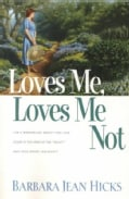 Loves Me, Loves Me Not (Paperback)