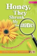 Honey, They Shrunk My Hormones: Humor and Insight from the Trenches of Midlife (Paperback)