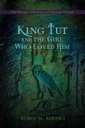 King Tut and the Girl Who Loved Him:the (Paperback)