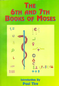 The 6th & 7th Books of Moses: Moses' Magical Spirit-Art (Paperback)