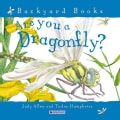 Are You a Dragonfly? (Paperback)