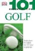 101 Essential Tips Golf (Paperback)