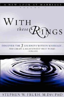 With These Rings: A New Look at Marriage (Paperback)