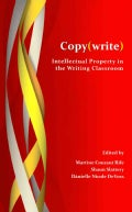 Copy(Write): Intellectual Property in the Writing Classroom (Hardcover)